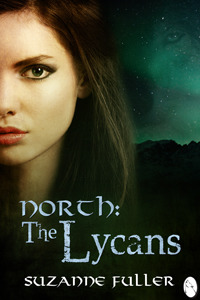 North: The Lycans Suzanne Fuller