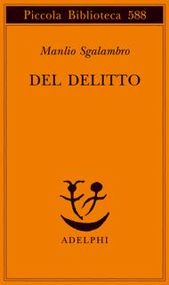 Del delitto  by  Manlio Sgalambro