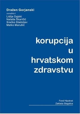 Korupcija u hrvatskom zdravstvu Dražen Gorjanski
