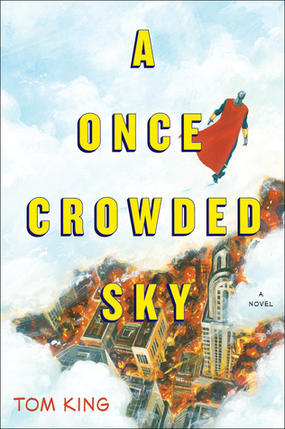 A Once Crowded Sky  by  Tom   King