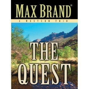 The Quest  by  Max Brand