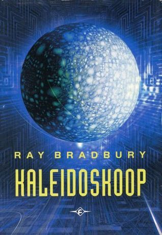 Kaleidoskoop  by  Ray Bradbury