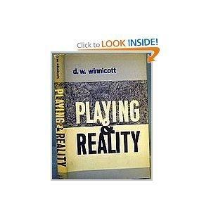 Playing and Reality D.W. Winnicott