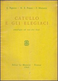 Catullo e gli elegiaci Ettore Bignone