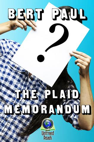 The Plaid Memorandum Bert Paul