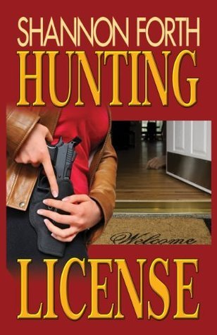 Hunting License  by  Shannon Forth