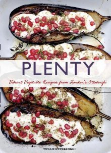 Plenty: Vibrant Recipes from Londons Ottolenghi  by  Yotam Ottolenghi