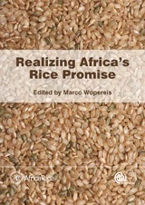 Realizing Africas Rice Promise Marco C.S. Wopereis