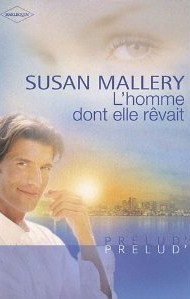 Lhomme dont elle rêvait (Buchanans, #3)  by  Susan Mallery