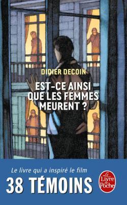 Est-ce ainsi que les femmes meurent ?  by  Didier Decoin