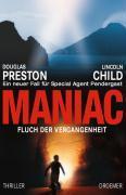 Maniac - Fluch der Vergangenheit  by  Douglas Preston