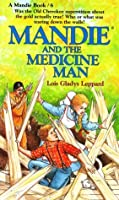 Mandie and the Medicine Man Lois Gladys Leppard