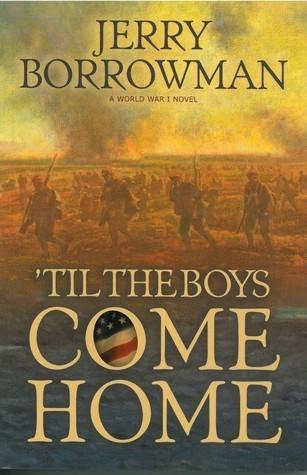 Til the Boys Come Home Jerry Borrowman