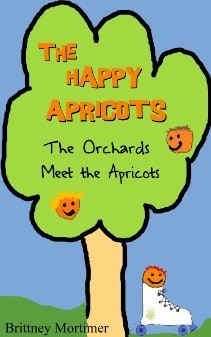 The Orchards Meet the Apricots (The Happy Apricots, #1)  by  Brittney Mortimer