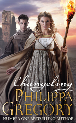 Changeling (Order of Darkness #1) Philippa Gregory