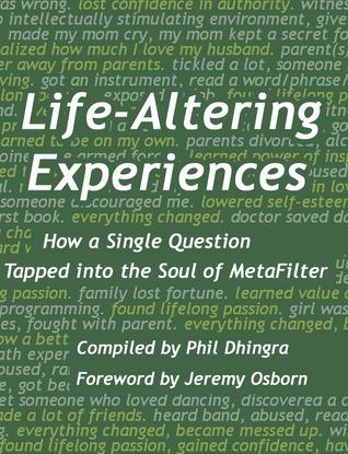 Life-Altering Experiences Philip Dhingra