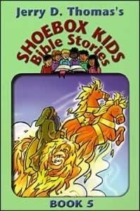 Shoebox Kids Bible Stories Book 5 Jerry D. Thomas