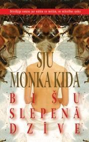 Bišu slepenā dzīve Sue Monk Kidd
