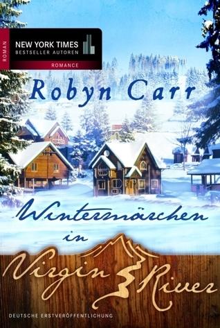 Wintermärchen in Virgin River (Virgin River, #4)  by  Robyn Carr