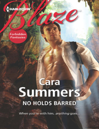 No Holds Barred Cara Summers