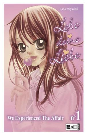 Lebe Deine Liebe 01 Kaho Miyasaka