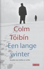 Een lange winter Colm Tóibín