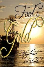 Fools Gold Mychael Black