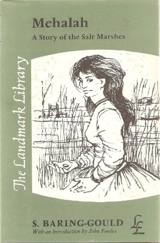 Mehalah: A Story of the Salt Marshes Sabine Baring-Gould