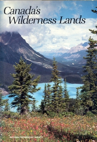 Canadas Wilderness Lands Donald J. Crump