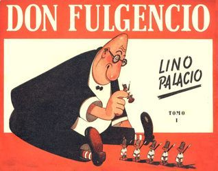 Don Fulgencio, tomo 1 Lino Palacio