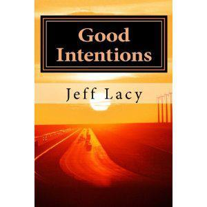 Good Intentions Jeff Lacy