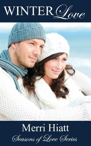 Winter Love (Seasons of Love Series)  by  Merri Hiatt