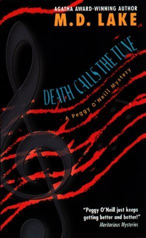 Death Calls the Tune (Peggy ONeill Mystery, #10)  by  M.D. Lake