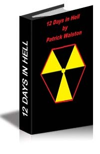 12 Days in Hell Patrick A. Walston