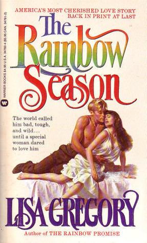 The Rainbow Season (Turners Rainbows Saga, #1) Lisa Gregory