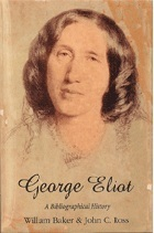 George Eliot: A Bibliographical History William Baker
