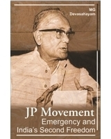 JP Movement Emergency and Indias Second Freedom  by  Mg Devashyam