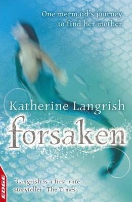 Forsaken  by  Katherine Langrish