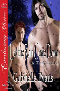 Let the Rain Come Down (Moonlight Breed #6)  by  Gabrielle Evans