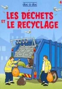 Dechets Et Le Recyclage  Les  by  Stephanie Turnbull