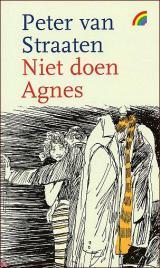 Niet doen Agnes Peter van Straaten