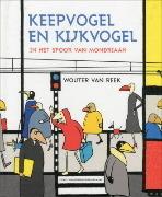 Keepvogel en Kijkvogel Wouter van Reek