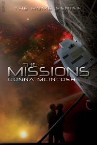 The Missions (Home, #2) Donna McIntosh