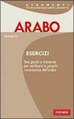 Arabo. Esercizi Antonio Pe