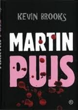Martin Pujs  by  Kevin Brooks