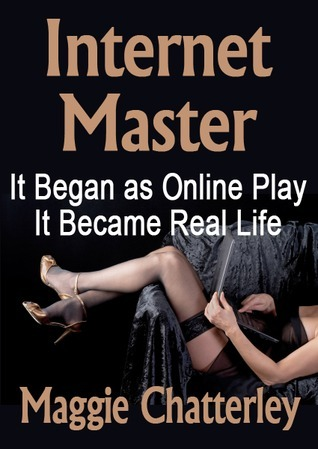 Internet Master Maggie Chatterley