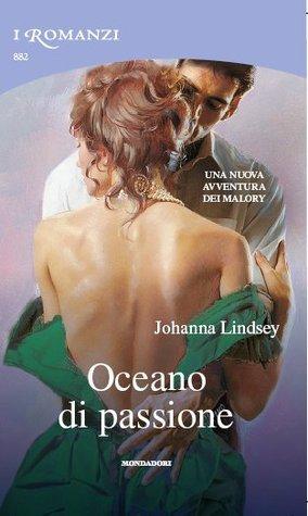 Oceano di passione (Malory Family, #3)  by  Johanna Lindsey