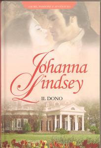 Il dono  (Malory Family, #6) Johanna Lindsey