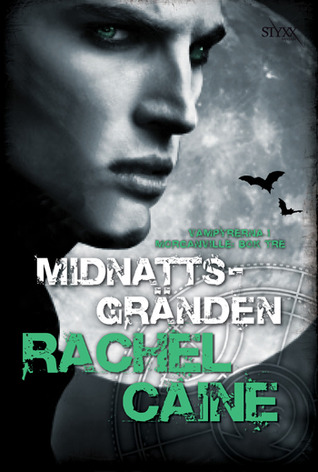 Midnattsgränden (Morganville Vampyrerna #3) Rachel Caine