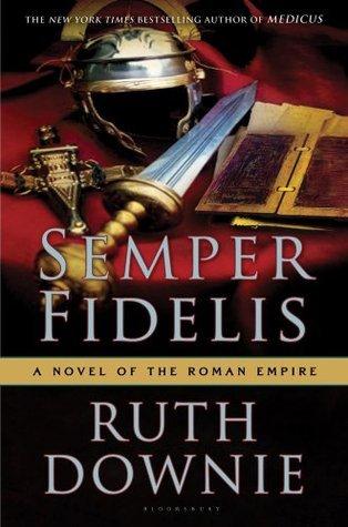 Semper Fidelis (Gaius Petreius Ruso, #5)  by  Ruth Downie